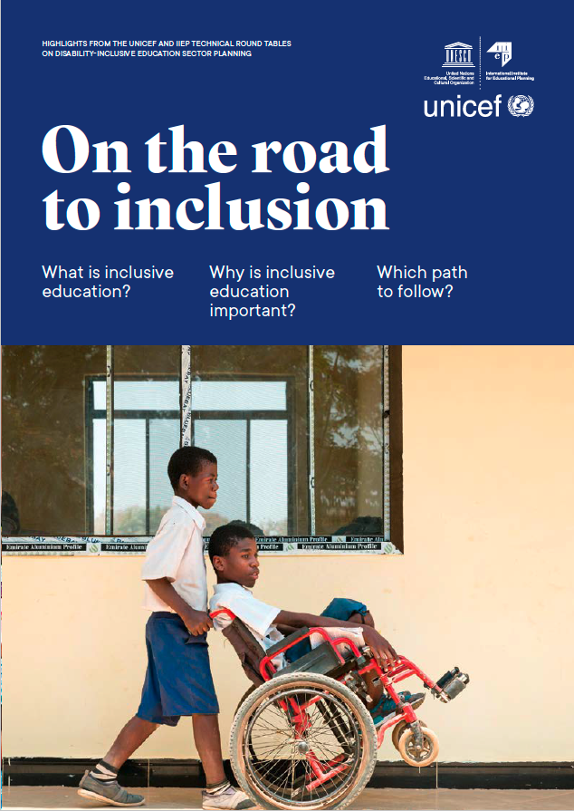 On the road to inclusion- highlights from the UNICEF and IIEP Technical Round Tables on Disability-inclusive Education Sector Planning